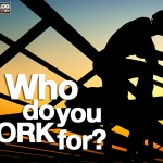 Who Do You Work For?