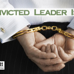 A Convicted Leader Is Best