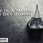 Life Is A Match, So Get Boxing