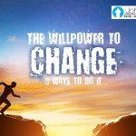 The Willpower To Change