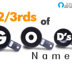 2/3rds Of God's Name…
