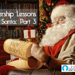 Leadership Lessons From Santa: Part 3