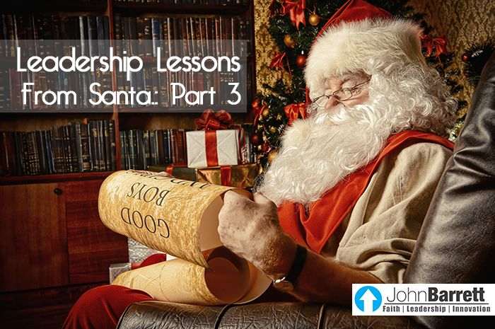 Leadership Lessons From Santa Part 3