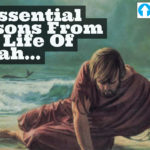 10 Essential Lessons From The Life of Jonah…